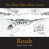 Play & Download Roads: The Many Miles Music Artists by Various Artists | Napster