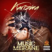 Music Migrane by Karizma