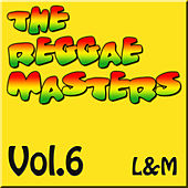 Play & Download The Reggae Masters: Vol. 6 (L & M) by Various Artists | Napster