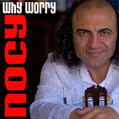 Play & Download Why Worry by Nocy | Napster