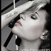 Play & Download Tell Me by Vita Chambers | Napster