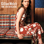 Time (The Revelator) by Gillian Welch