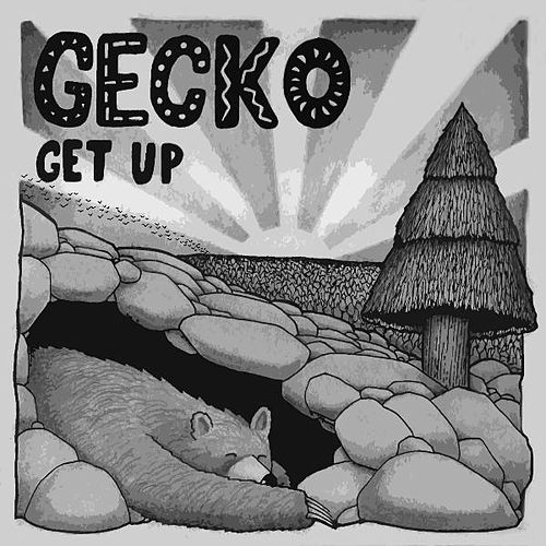 Play & Download Get Up by Gecko | Napster