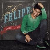 Você e Eu de Zé Felipe