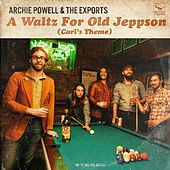 Play & Download A Waltz for Old Jeppson (Carl's Theme) by Archie Powell | Napster