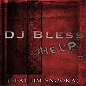 Play & Download Help by DJ BLESS | Napster