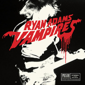 Vampires by Ryan Adams