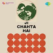 Ji Chahta Hai (Original Motion Picture Soundtrack) by Various Artists