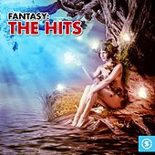 Play & Download Fantasy: The Hits by Fantasy | Napster