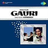 Gauri (Original Motion Picture Soundtrack) by Various Artists