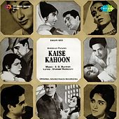 Kaise Kahoon (Original Motion Picture Soundtrack) by Various Artists