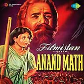 Play & Download Anand Math (Original Motion Picture Soundtrack) by Various Artists | Napster