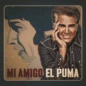 Play & Download Mi Amigo El Puma by José Luís Rodríguez | Napster