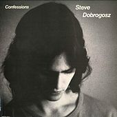 Play & Download Confessions by Steve Dobrogosz | Napster