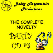 The Complete Novelty Party CD by Bobby Morganstein