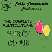 Play & Download The Complete Multicultural Party CD by Bobby Morganstein | Napster