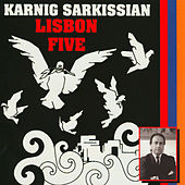 Lisbon Five, Armenian Patriotic Songs by Karnig Sarkissian
