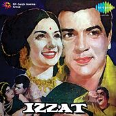 Izzat (Original Motion Picture Soundtrack) by Various Artists