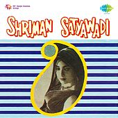 Shriman Satyawadi (Original Motion Picture Soundtrack) by Various Artists