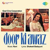 Door Ki Awaz (Original Motion Picture Soundtrack) by Various Artists