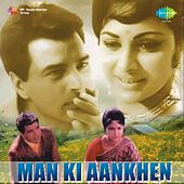 Man Ki Aankhen (Original Motion Picture Soundtrack) by Various Artists