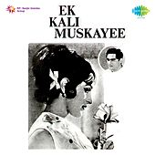 Ek Kali Muskayee (Original Motion Picture Soundtrack) by Various Artists