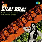 Bhai Bhai (Original Motion Picture Soundtrack) by Various Artists
