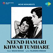 Neend Hamari Khwab Tumhare (Original Motion Picture Soundtrack) by Various Artists
