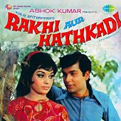 Play & Download Rakhi Aur Hathkadi (Original Motion Picture Soundtrack) by Various Artists | Napster