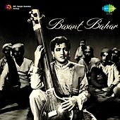 Basant Bahar (Original Motion Picture Soundtrack) by Various Artists