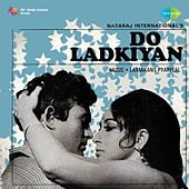 Do Ladkiyan (Original Motion Picture Soundtrack) by Various Artists