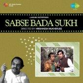 Tera Sabse Bada Sukh (From