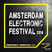 Play & Download Amsterdam Electronic Festival 2014 - Flashback Selection - EP by Various Artists | Napster