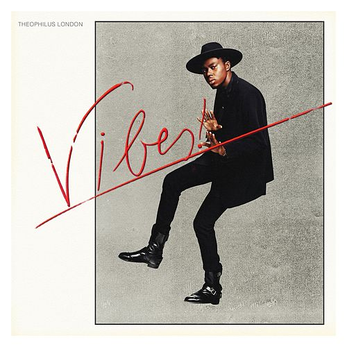 Play & Download Vibes by Theophilus London | Napster