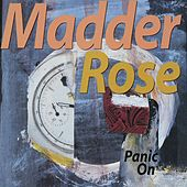 Panic On by Madder Rose
