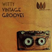 Witty Vintage Grooves by Various Artists