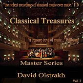 Play & Download Classical Treasures Master Series - David Oistrakh, Vol. 3 by Various Artists | Napster