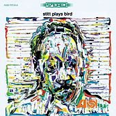 Stitt Plays Bird by Sonny Stitt