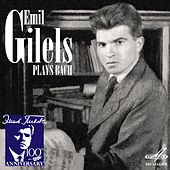 Play & Download Emil Gilels Plays Bach by Various Artists | Napster