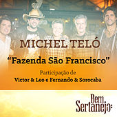 Play & Download Fazenda São Francisco (Maior Proesa) - Single by Michel Teló | Napster