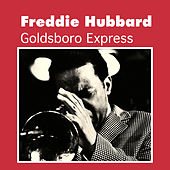 Play & Download Goldsboro Express by Freddie Hubbard | Napster