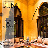 Play & Download Dubai - Suite N°32 by Various Artists | Napster