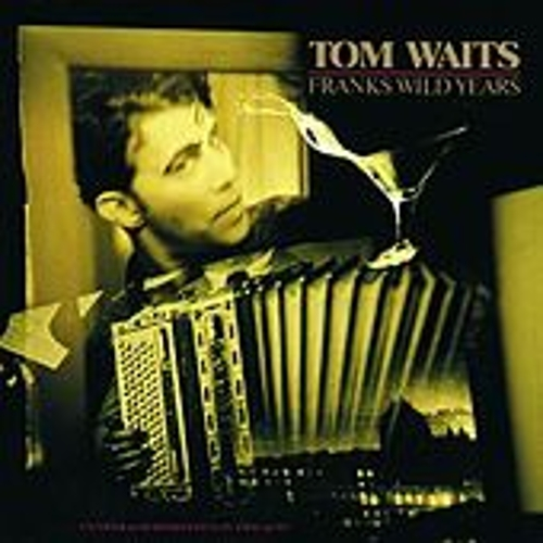 Play & Download Frank's Wild Years by Tom Waits | Napster