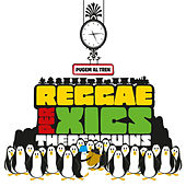 Play & Download Reggae per Xics - Pugem al Tren by The Penguins | Napster