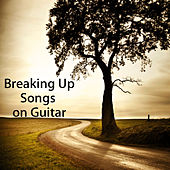 Play & Download Breaking up Songs on Guitar by The O'Neill Brothers Group | Napster