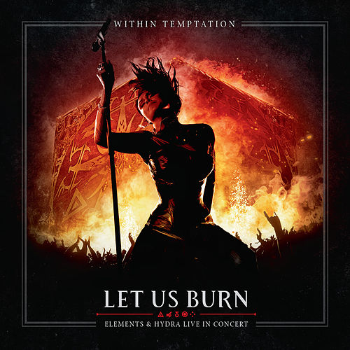 Play & Download Let Us Burn (Elements & Hydra Live in Concert) by Within Temptation | Napster