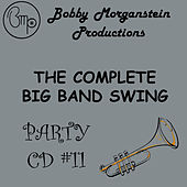 Play & Download The Complete Big Band Swing Party CD by Bobby Morganstein | Napster
