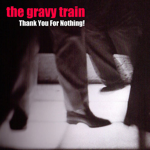 Play & Download Thank You for Nothing by GRAVY TRAIN!!!! | Napster
