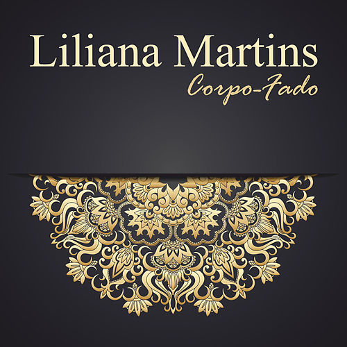 Corpo Fado by Liliana Martins