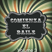 Play & Download Comienza el Baile!, Vol. 3 by Various Artists | Napster